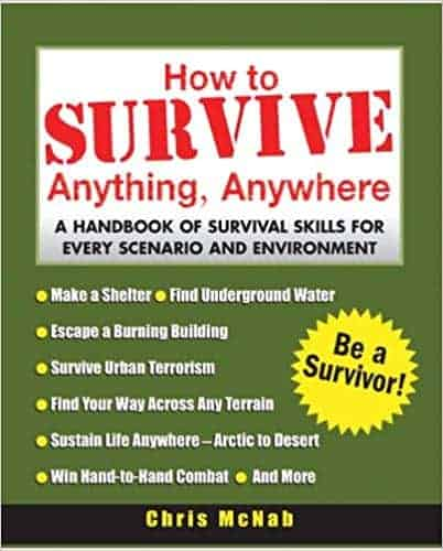 how to survive anything anywhere