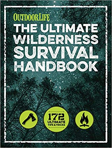ultimate wilderness survival handbook