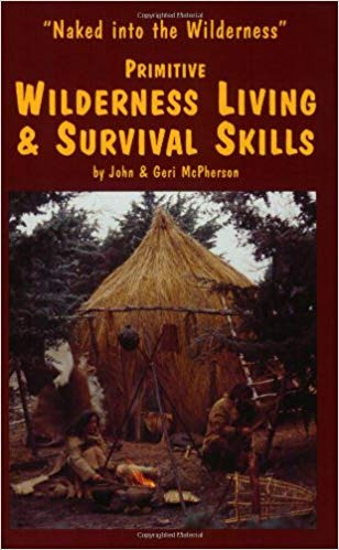 primitive wilderness living and survival skills