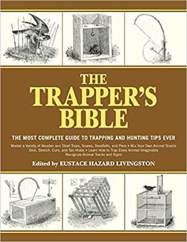 the trappers bible by eustace hazard livingston